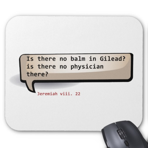 Finns det inget balsam i Gilead?